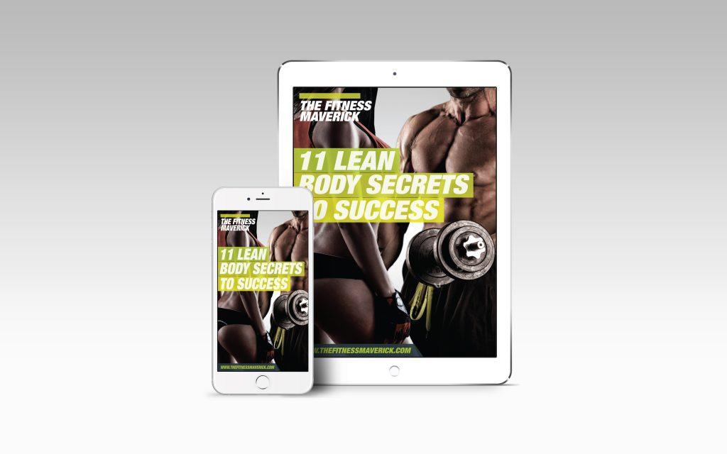 The Fitness Maverick 11 LEAN BODY SECRETS TO SUCCESS
